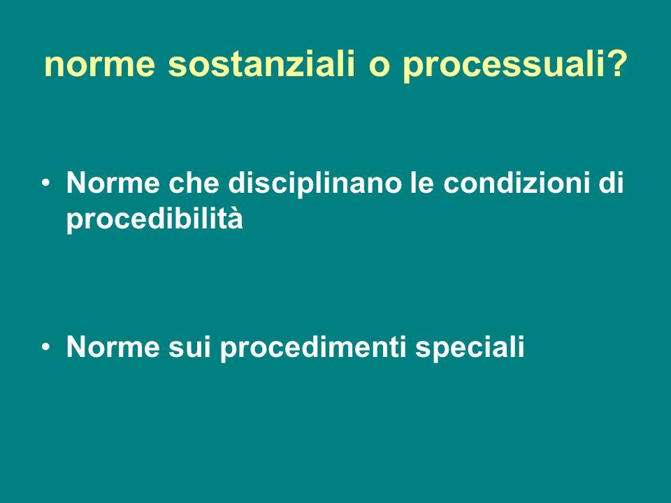 norme sostanziali o processuali