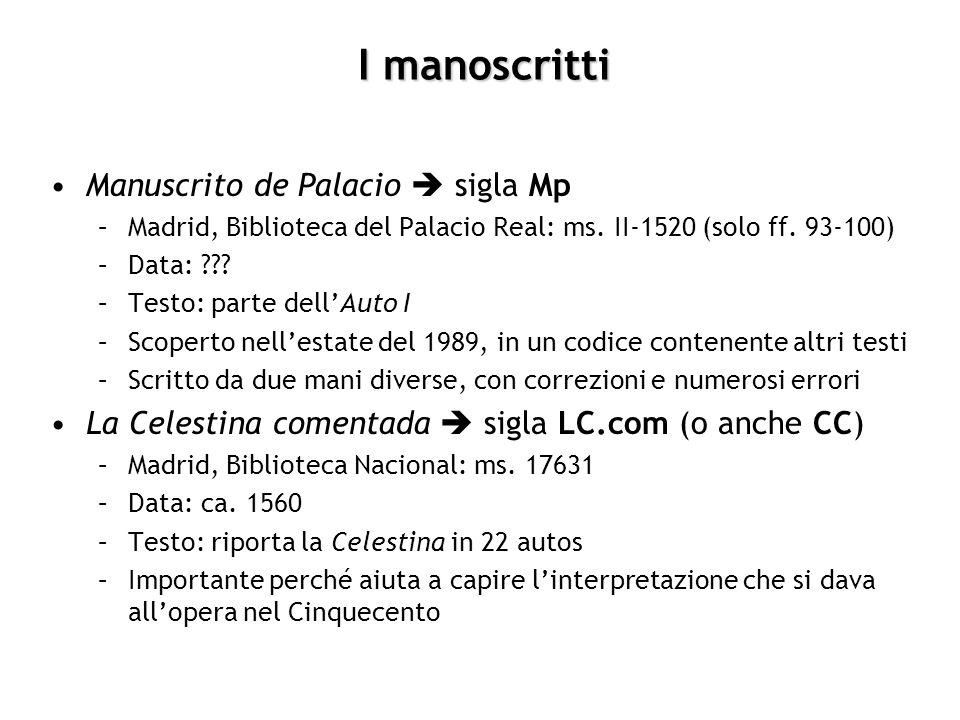 I manoscritti Manuscrito de Palacio  sigla Mp