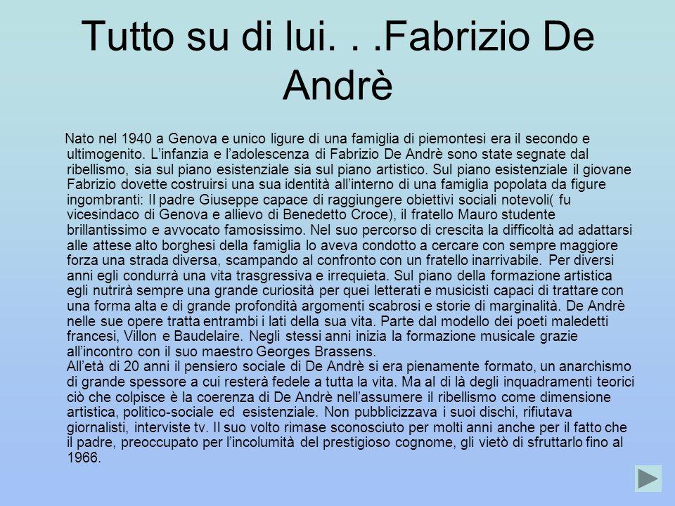 Tutto su di lui. . .Fabrizio De Andrè