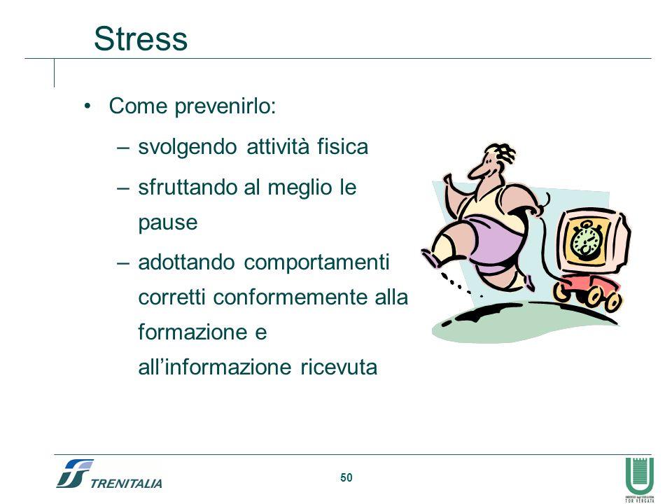 Stress Come prevenirlo: svolgendo attività fisica