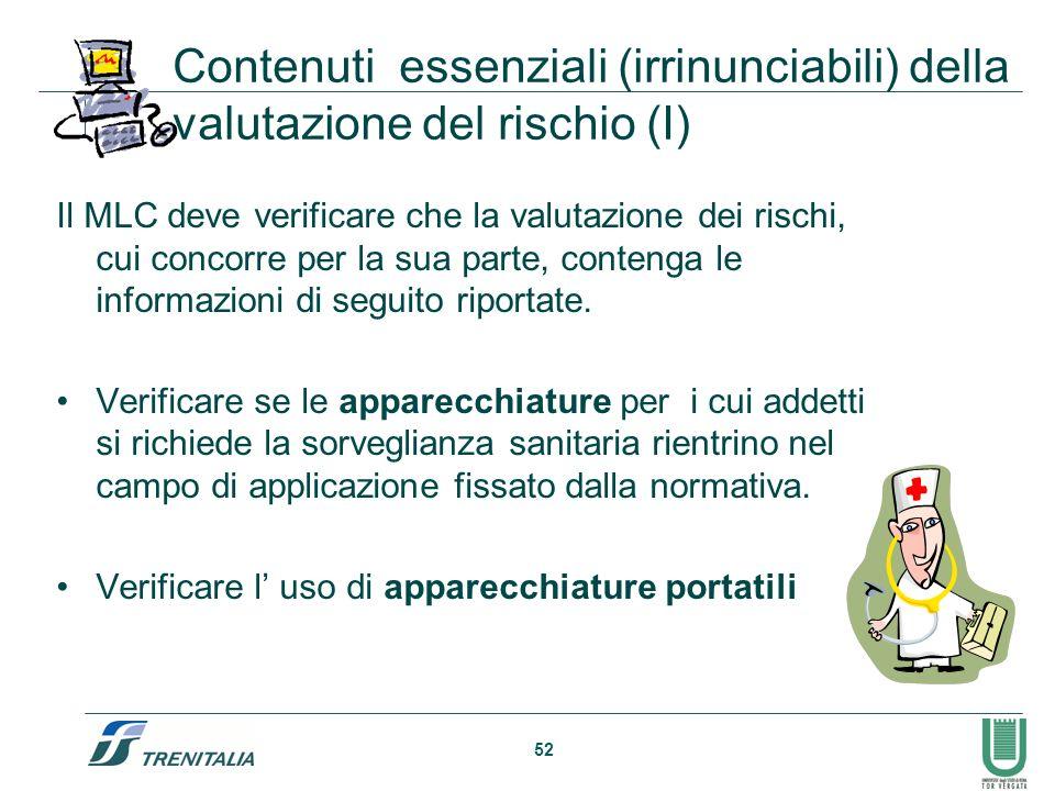 Contenuti essenziali (irrinunciabili) della valutazione del rischio (I)