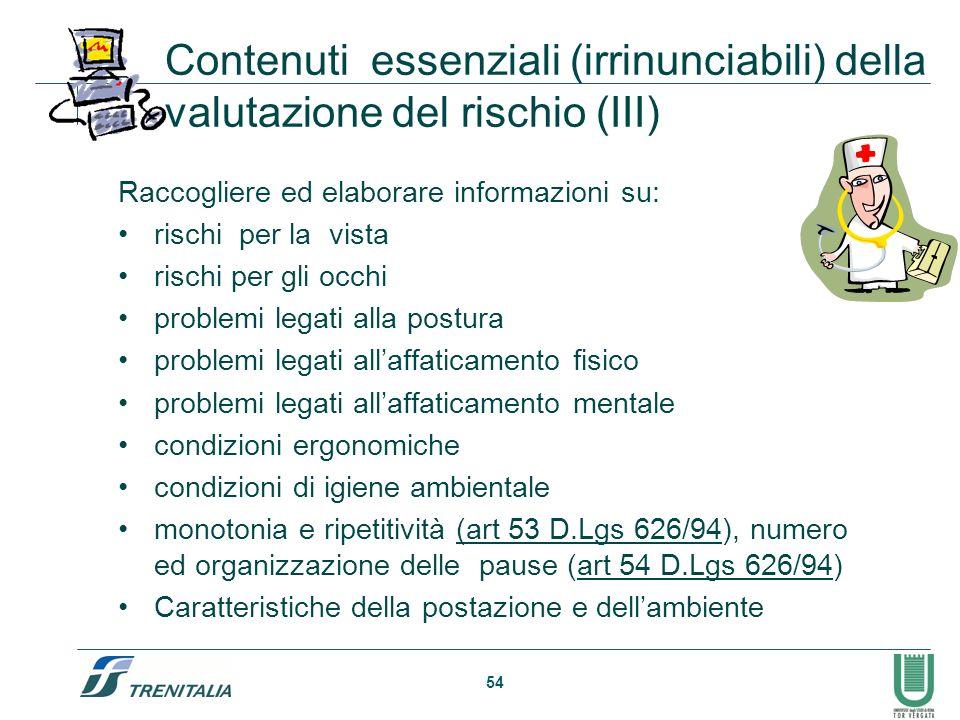 Contenuti essenziali (irrinunciabili) della valutazione del rischio (III)