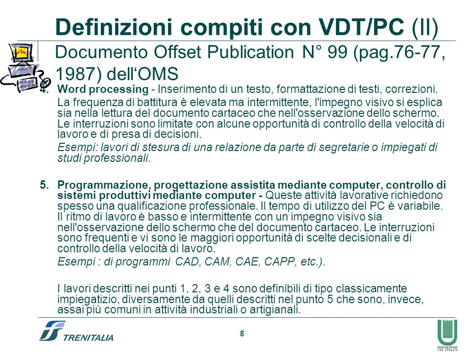 Definizioni compiti con VDT/PC (II) Documento Offset Publication N° 99 (pag.76-77, 1987) dell'OMS