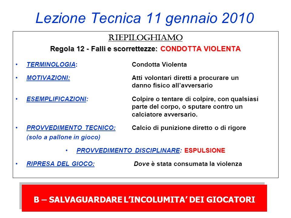 Lezione Tecnica 11 gennaio 2010