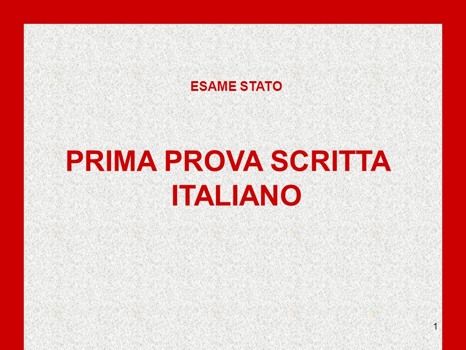 ESAME STATO PRIMA PROVA SCRITTA ITALIANO