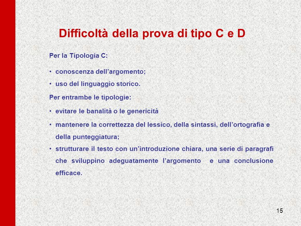 Difficoltà della prova di tipo C e D