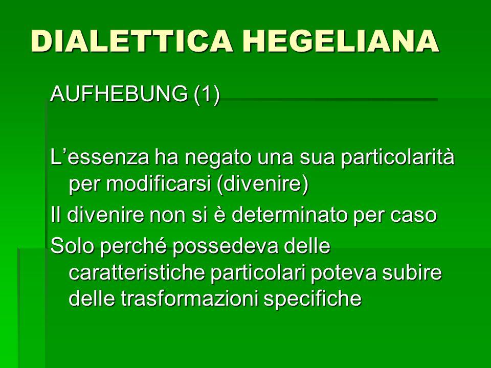 DIALETTICA HEGELIANA AUFHEBUNG (1)