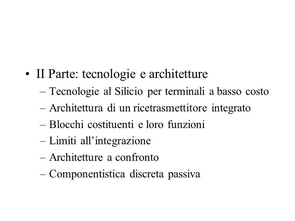 II Parte: tecnologie e architetture