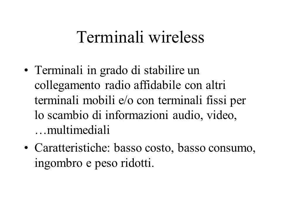 Terminali wireless