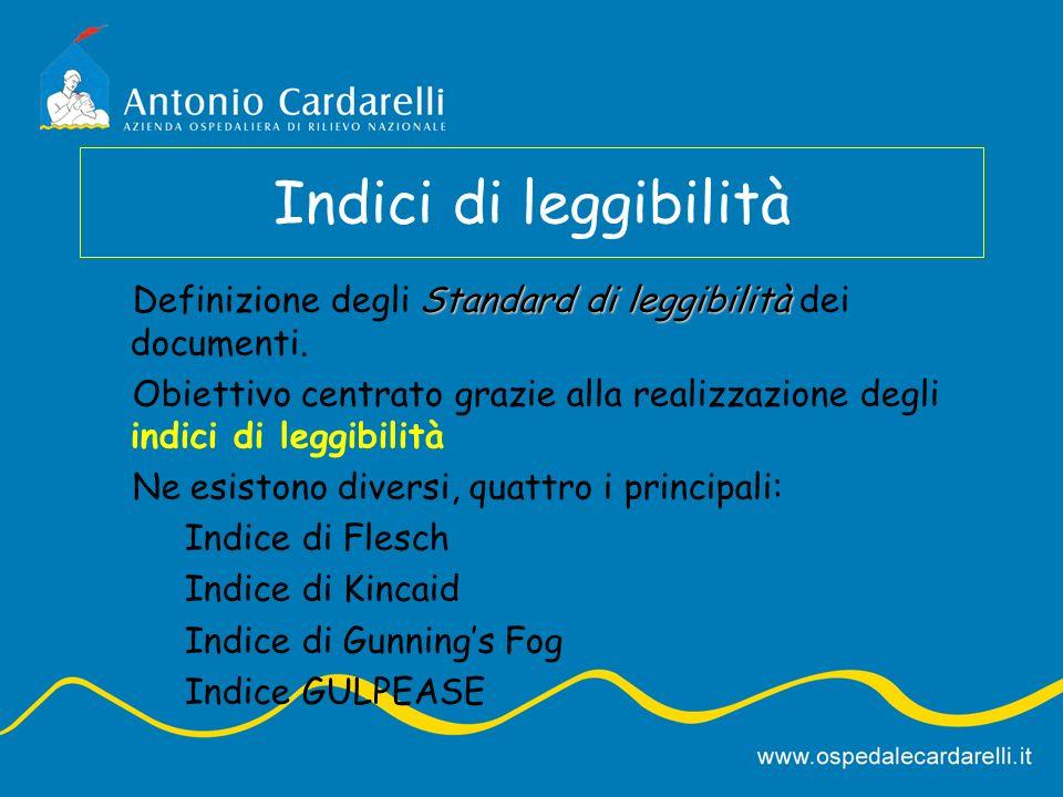 Indici di leggibilità Definizione degli Standard di leggibilità dei documenti.