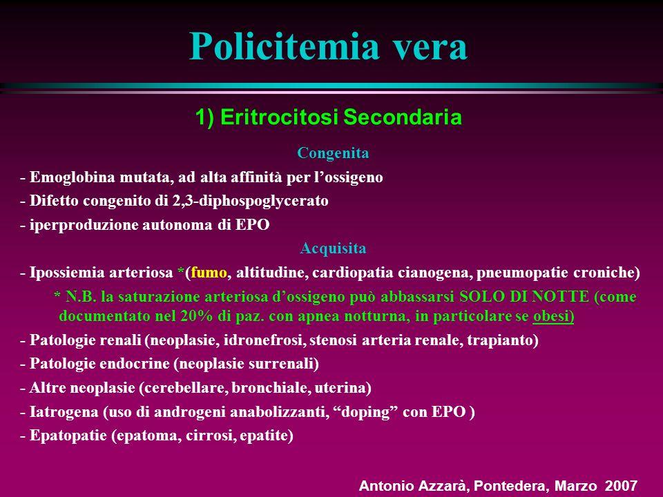 1) Eritrocitosi Secondaria