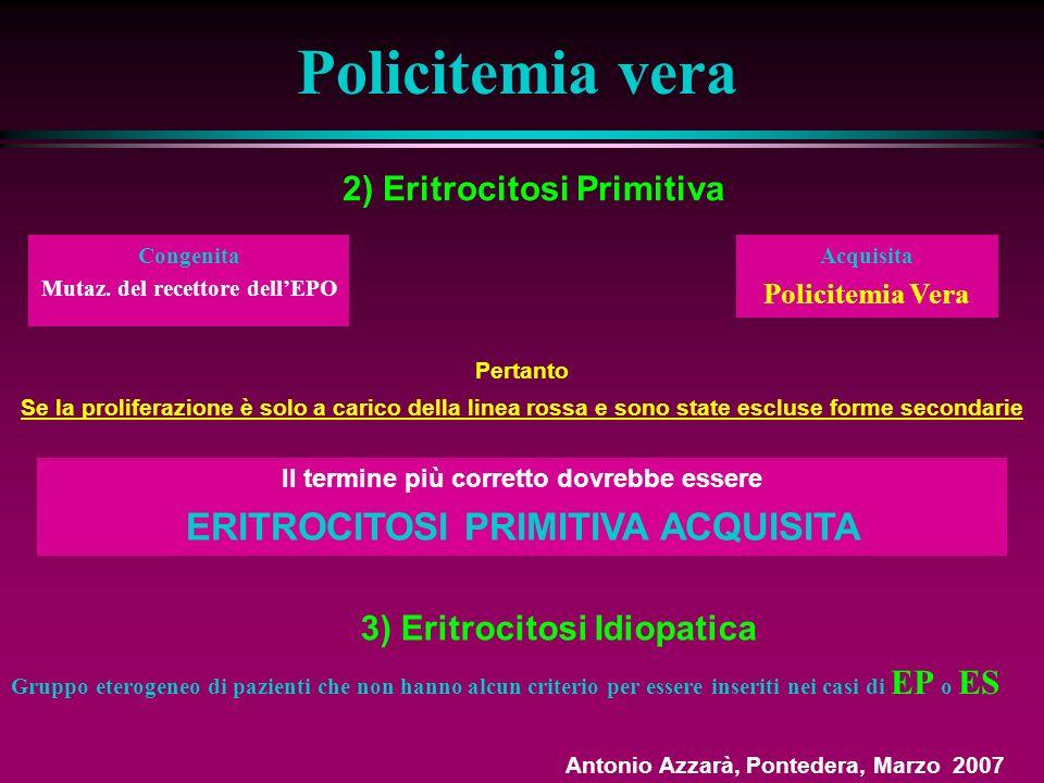 Policitemia vera ERITROCITOSI PRIMITIVA ACQUISITA