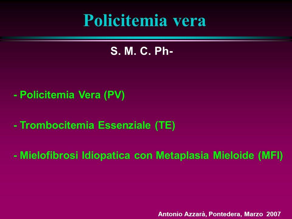 Policitemia vera S. M. C. Ph- - Policitemia Vera (PV)