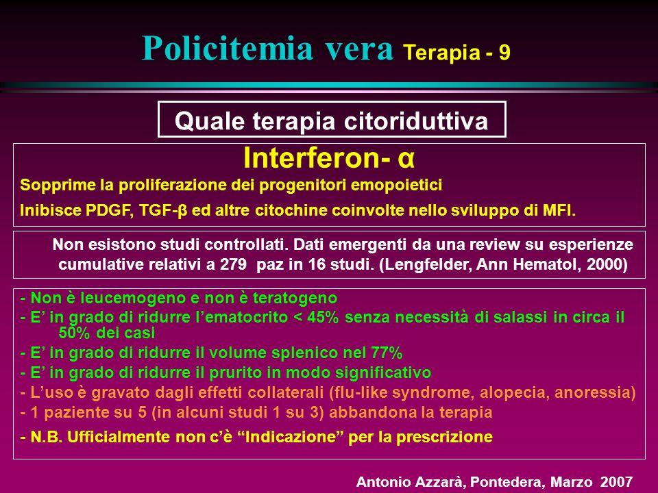 Policitemia vera Terapia - 9 Quale terapia citoriduttiva