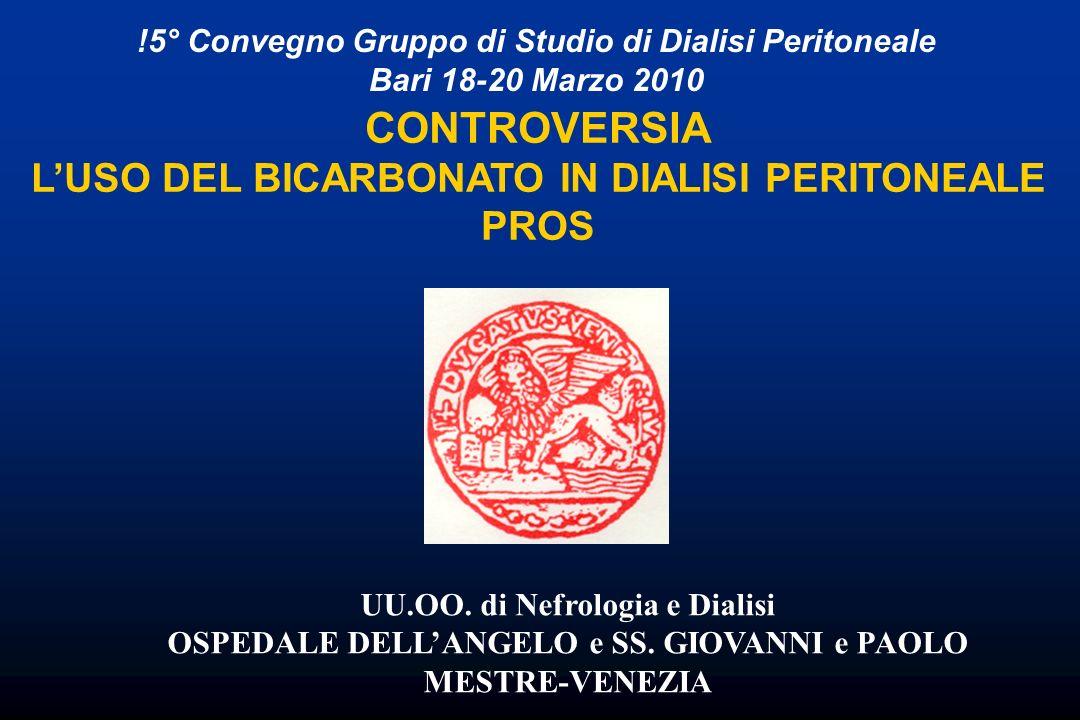 CONTROVERSIA L'USO DEL BICARBONATO IN DIALISI PERITONEALE PROS