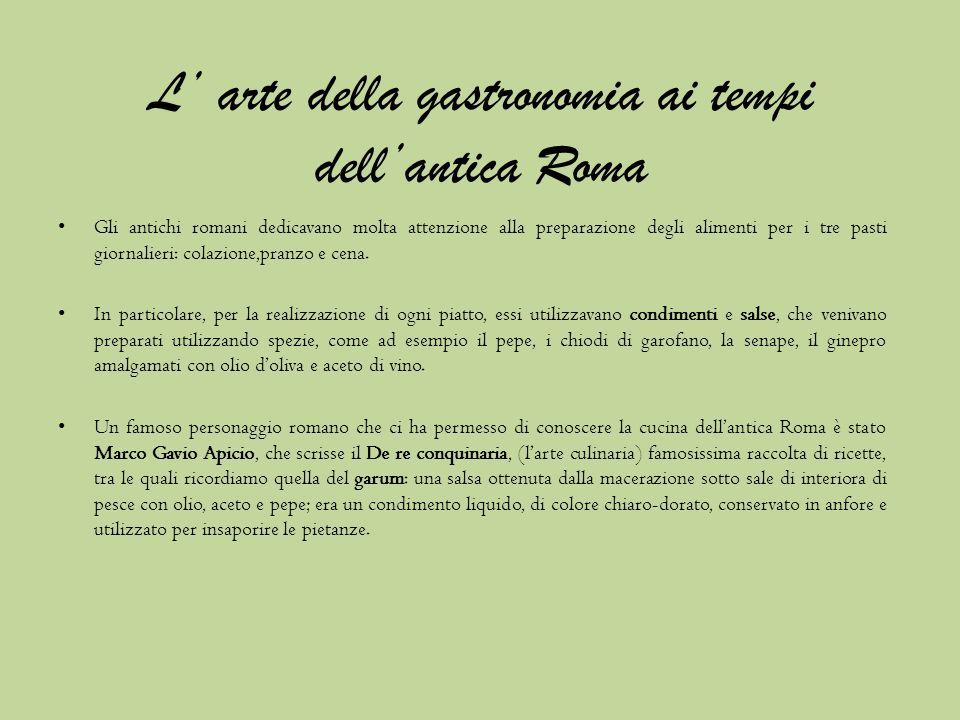 L' arte della gastronomia ai tempi dell'antica Roma