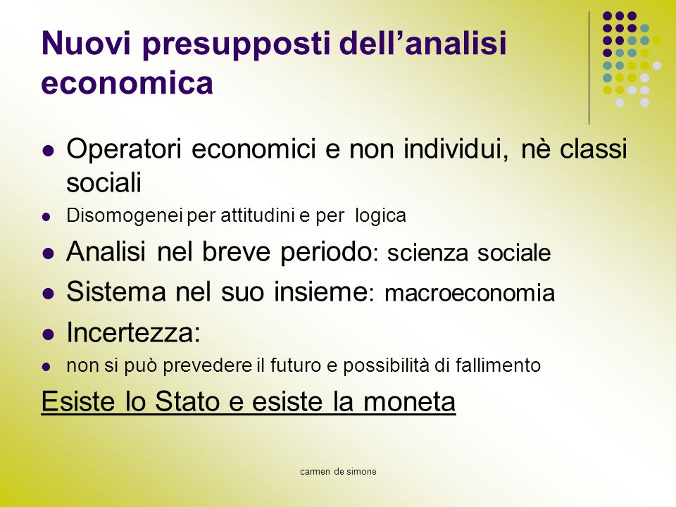 Nuovi presupposti dell'analisi economica