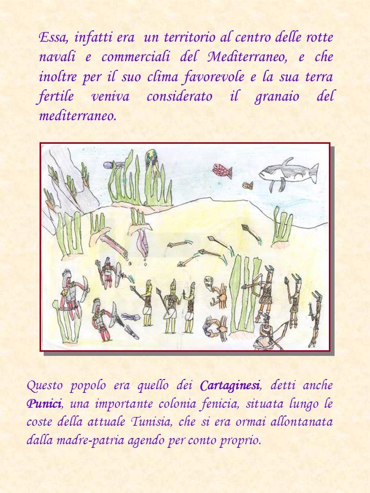 Essa, infatti era un territorio al centro delle rotte navali e commerciali del Mediterraneo, e che inoltre per il suo clima favorevole e la sua terra fertile veniva considerato il granaio del mediterraneo.