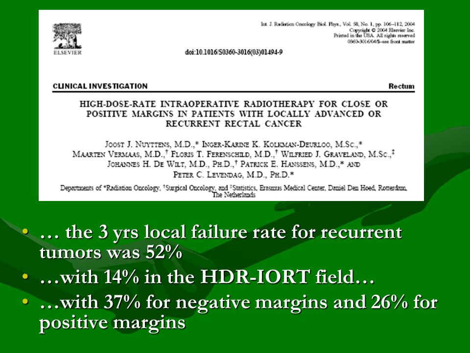 … the 3 yrs local failure rate for recurrent tumors was 52%