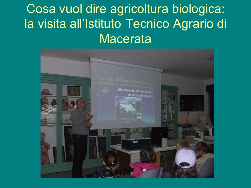 Cosa vuol dire agricoltura biologica: la visita all'Istituto Tecnico Agrario di Macerata