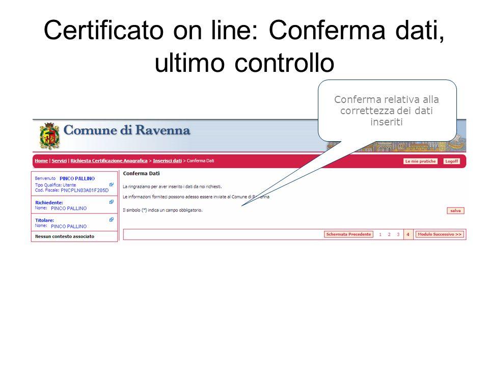 Certificato on line: Conferma dati, ultimo controllo