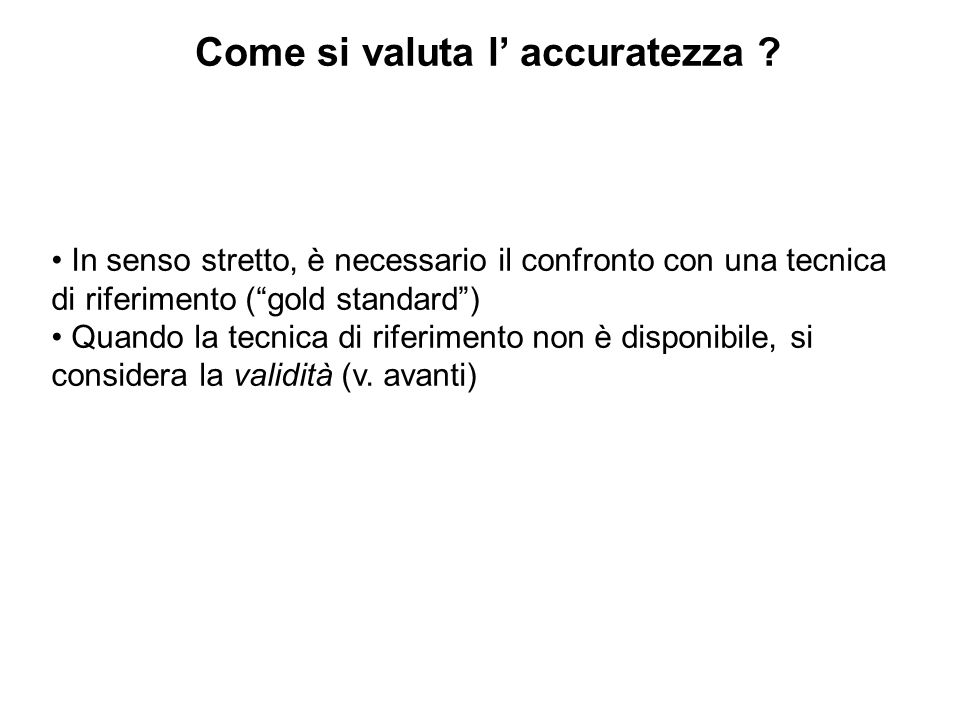 Come si valuta l' accuratezza