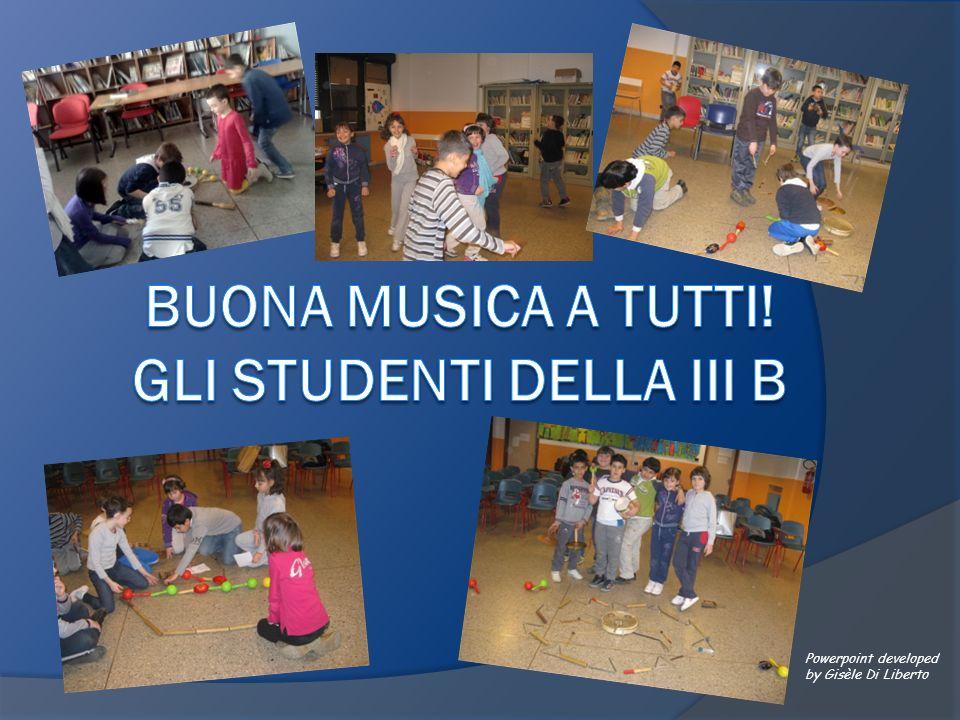 BUONA MUSICA A TUTTI! gli studenti della III b