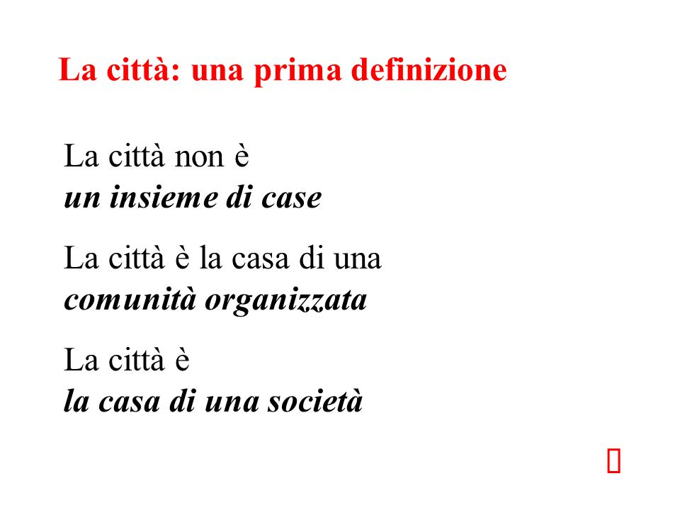 La città: una prima definizione