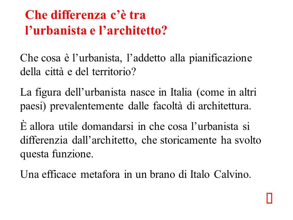 Che differenza c'è tra l'urbanista e l'architetto