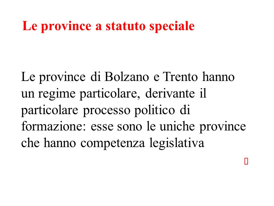 Le province a statuto speciale