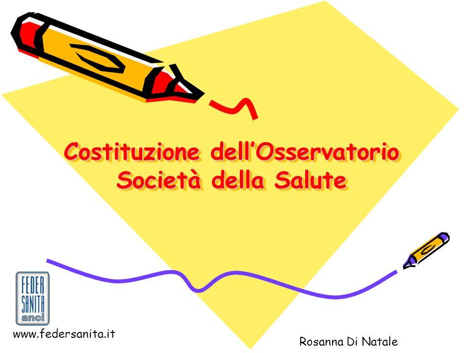 Costituzione dell'Osservatorio Società della Salute