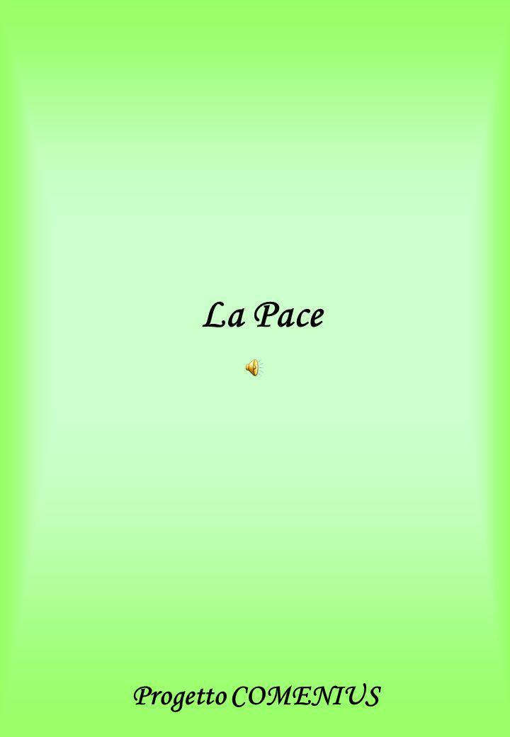 La Pace Progetto COMENIUS