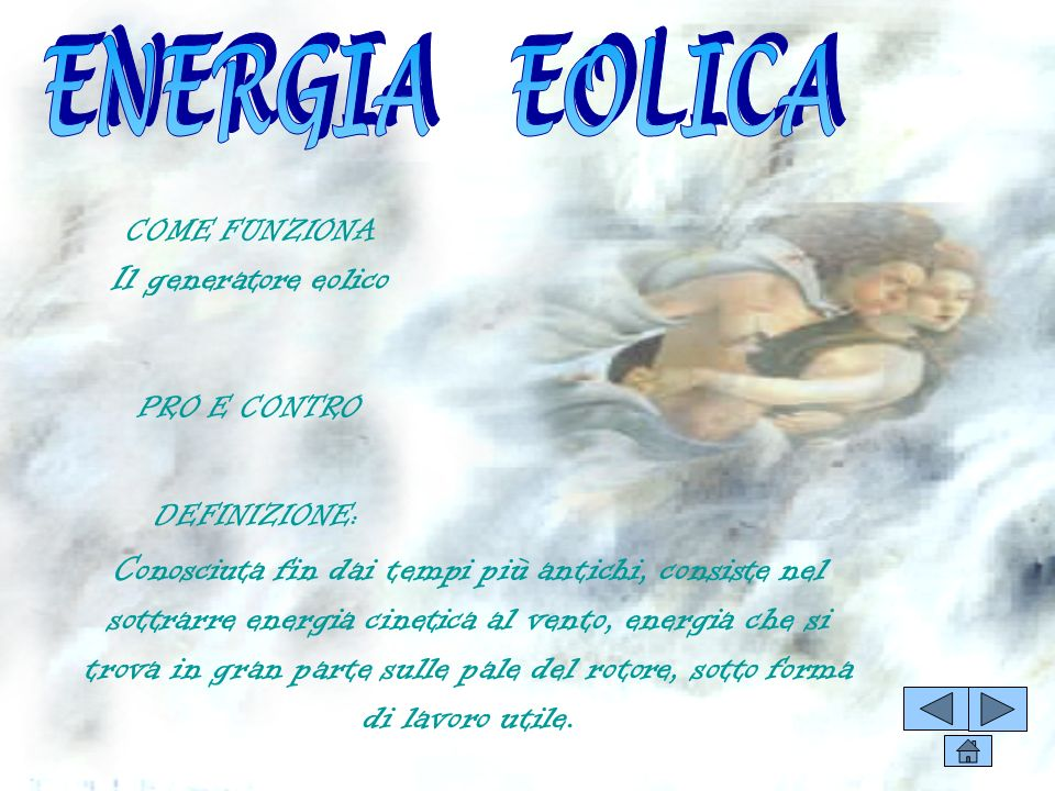 ENERGIA EOLICA Il generatore eolico