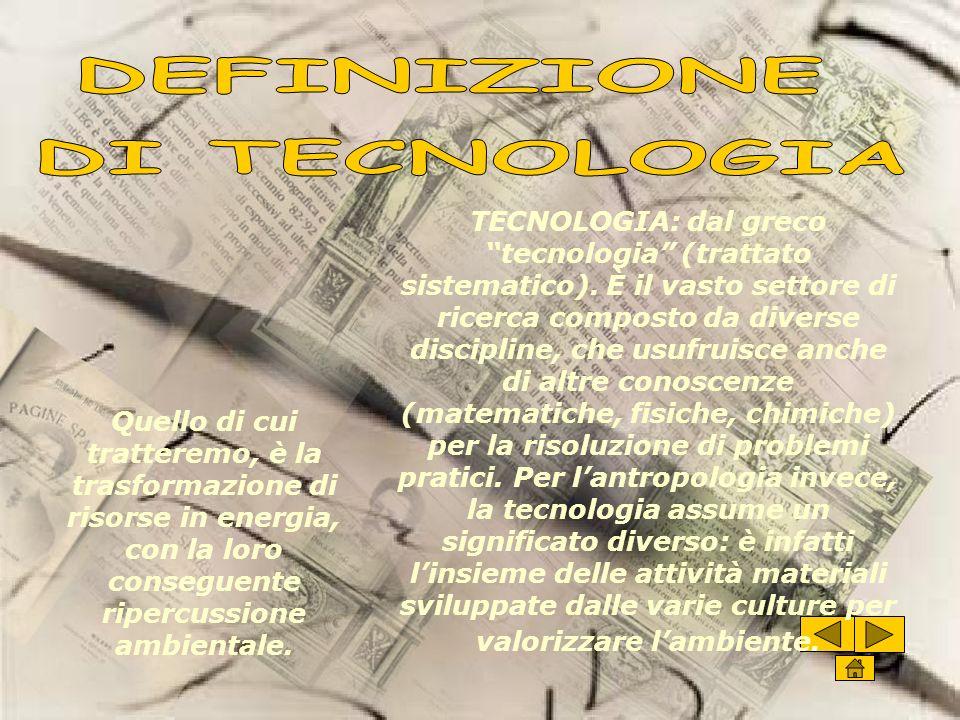 DEFINIZIONE DI TECNOLOGIA