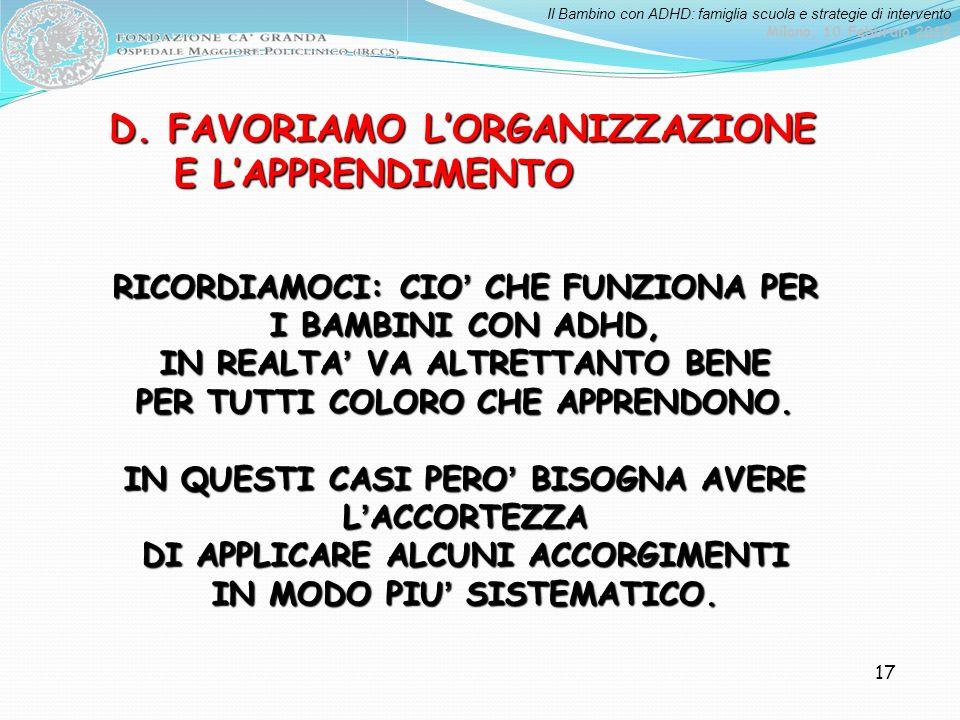 D. FAVORIAMO L'ORGANIZZAZIONE E L'APPRENDIMENTO