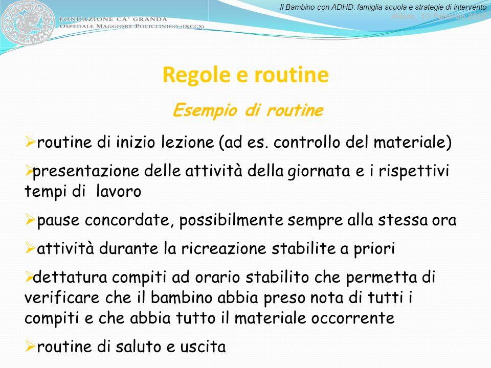 Regole e routine Esempio di routine