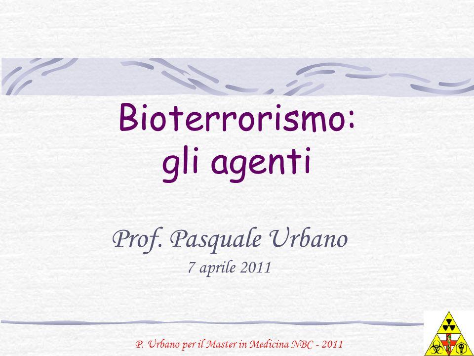Bioterrorismo: gli agenti