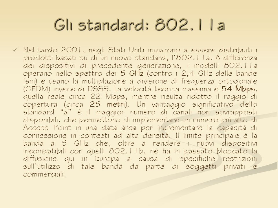 Gli standard: 802.11a
