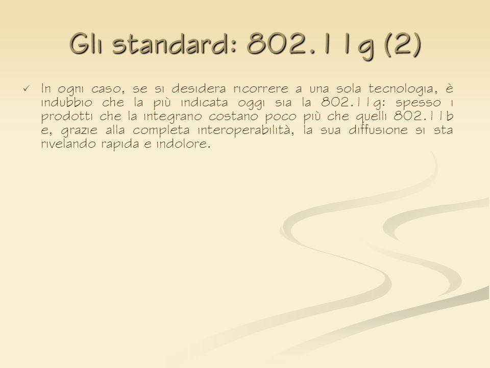 Gli standard: 802.11g (2)