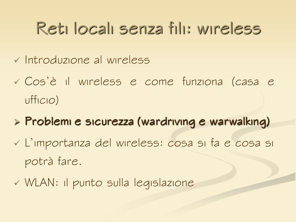 Reti locali senza fili: wireless