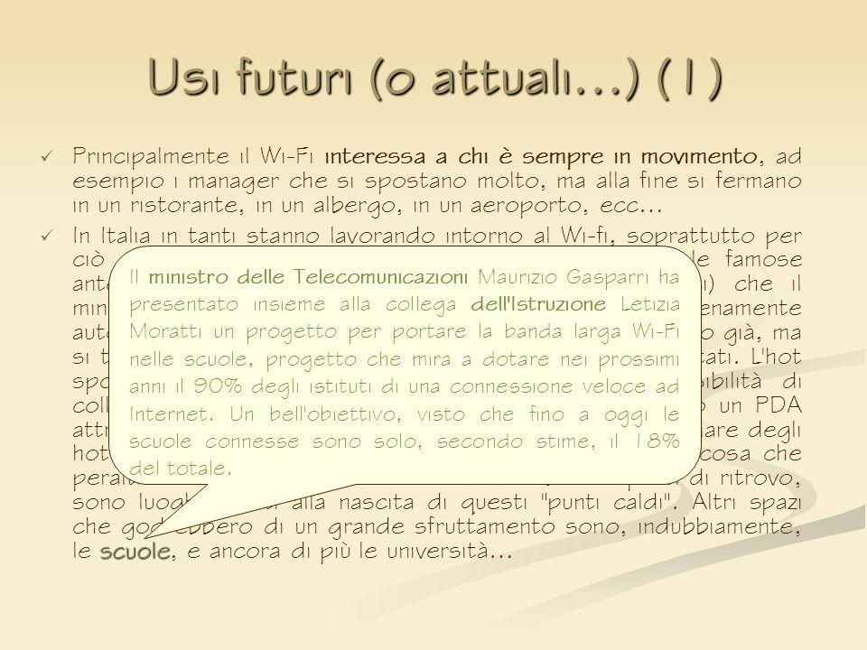Usi futuri (o attuali…) (1)
