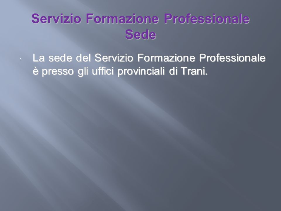 Servizio Formazione Professionale Sede