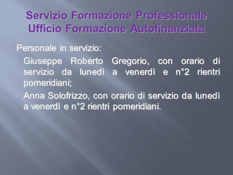 Servizio Formazione Professionale Ufficio Formazione Autofinanziata