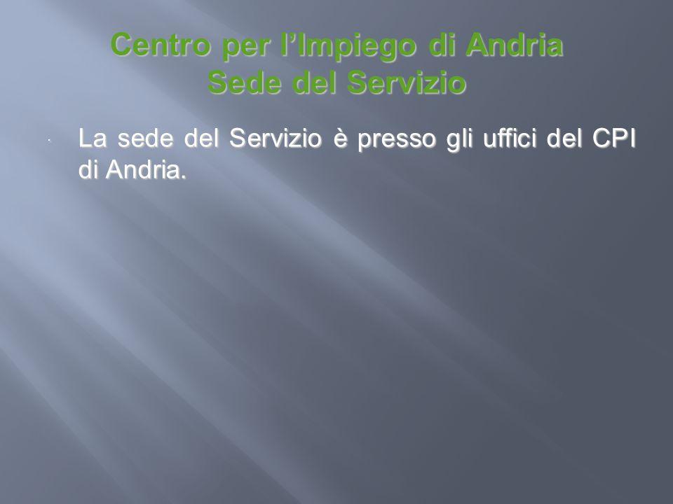 Centro per l'Impiego di Andria Sede del Servizio
