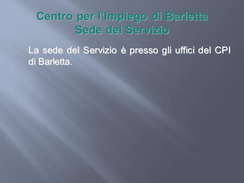 Centro per l'Impiego di Barletta Sede del Servizio