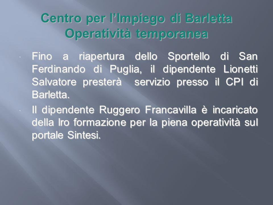 Centro per l'Impiego di Barletta Operatività temporanea