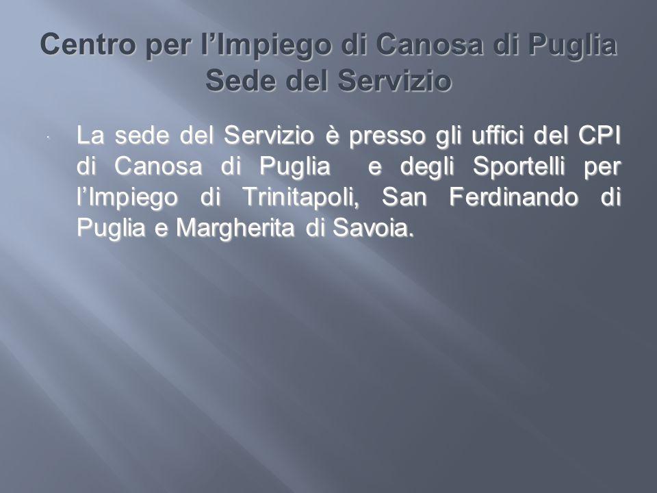 Centro per l'Impiego di Canosa di Puglia Sede del Servizio