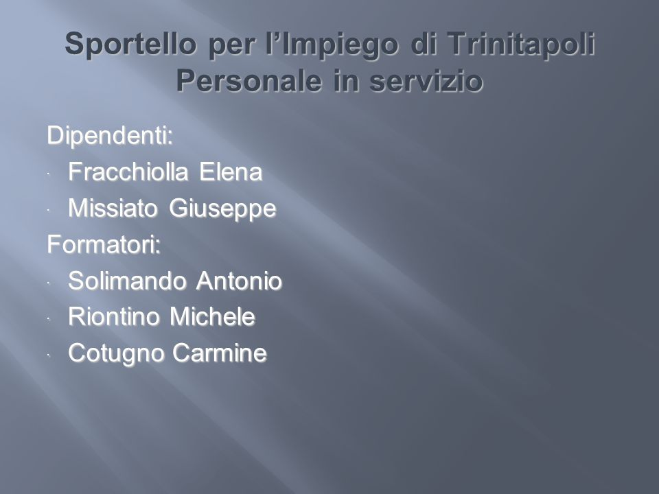 Sportello per l'Impiego di Trinitapoli Personale in servizio