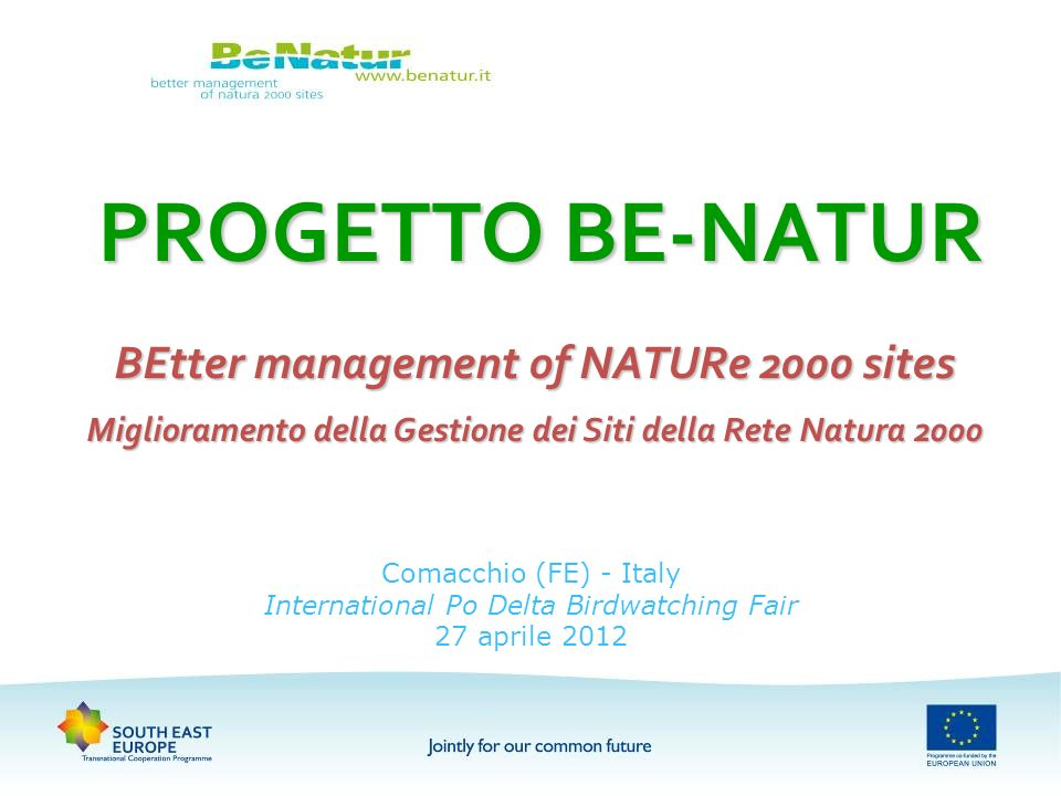 PROGETTO BE-NATUR BEtter management of NATURe 2000 sites