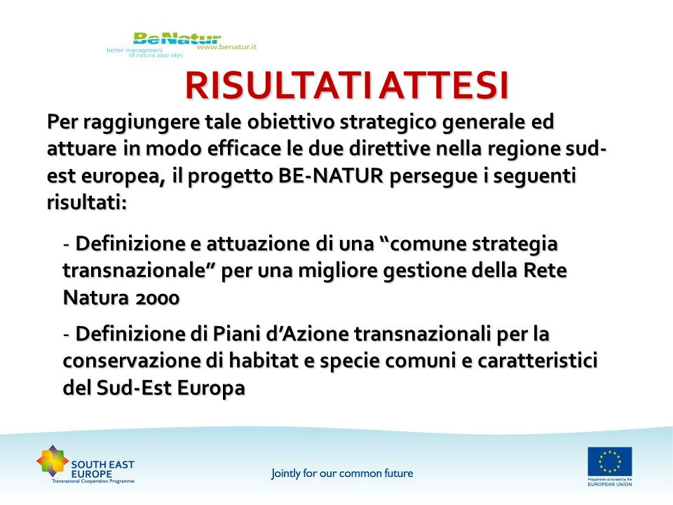 Progetto be natur better management of nature 2000 sites for Piani di cabina abitativa del sud